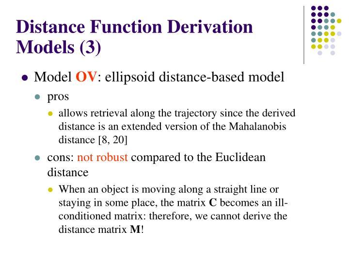 Distance Function Derivation Models (3)