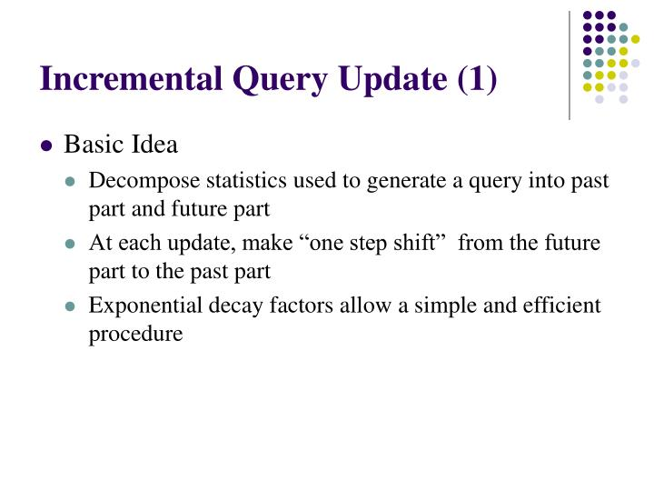 Incremental Query Update (1)