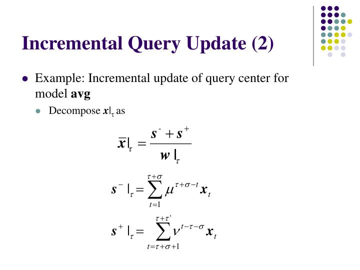 Incremental Query Update (2)