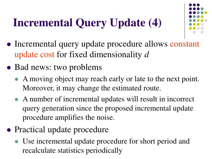Incremental Query Update (4)