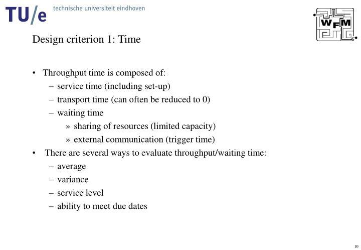 Design criterion 1: Time