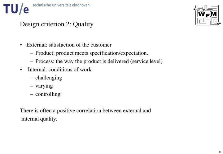 Design criterion 2: Quality