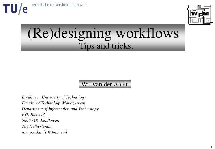 re designing workflows tips and tricks