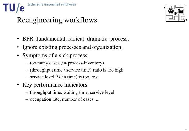 Reengineering workflows