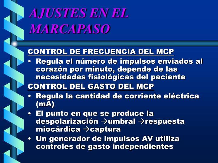 AJUSTES EN EL MARCAPASO