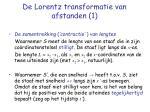 de lorentz transformatie van afstanden 1