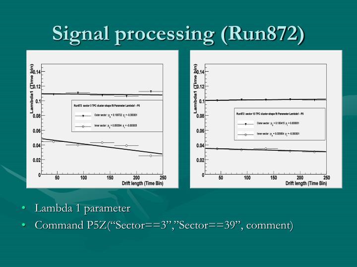 Signal processing (Run872)