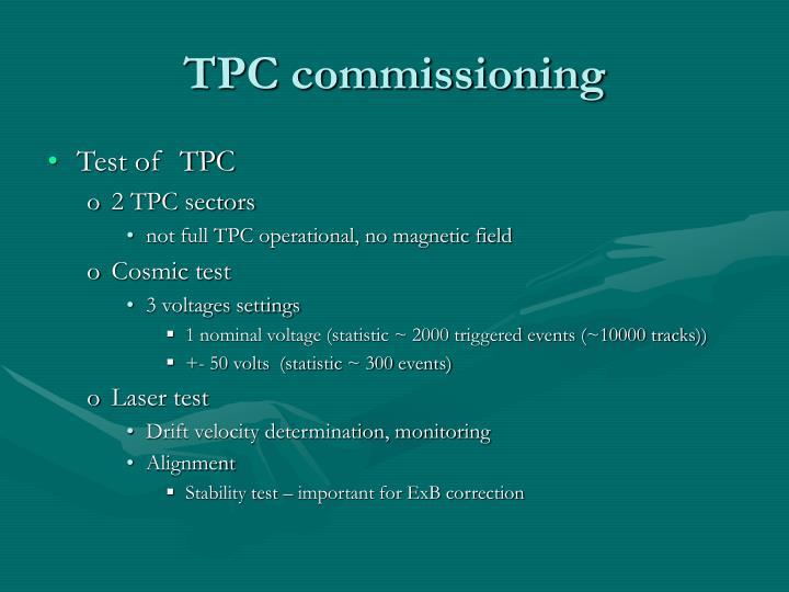 TPC commissioning