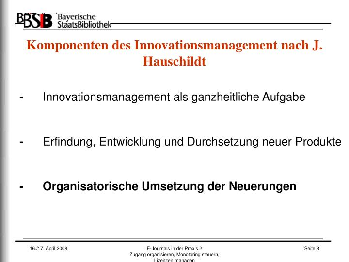 Komponenten des Innovationsmanagement nach J. Hauschildt