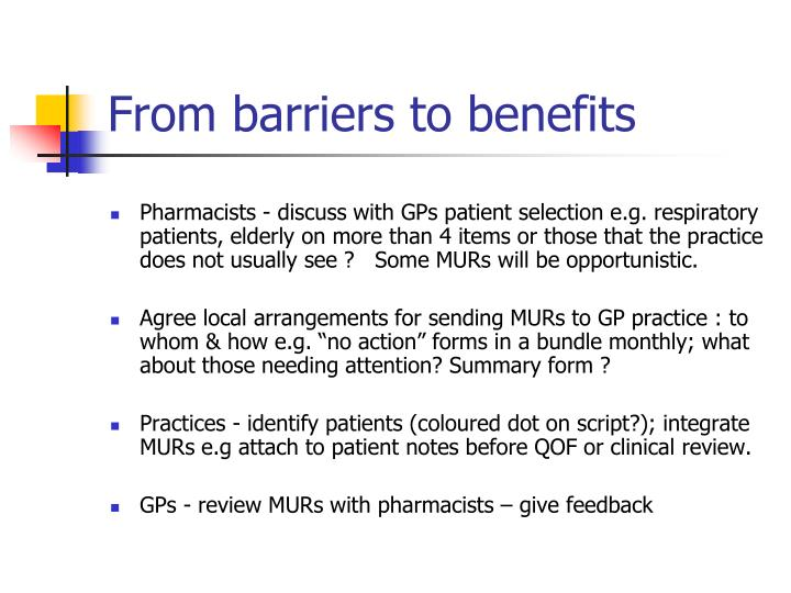 From barriers to benefits
