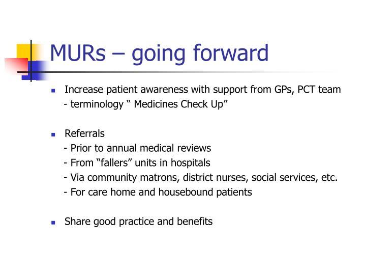 MURs – going forward