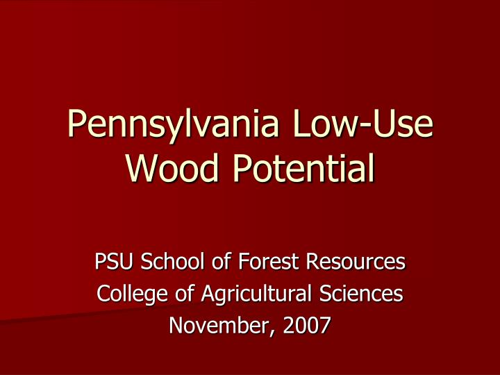 Pennsylvania low use wood potential