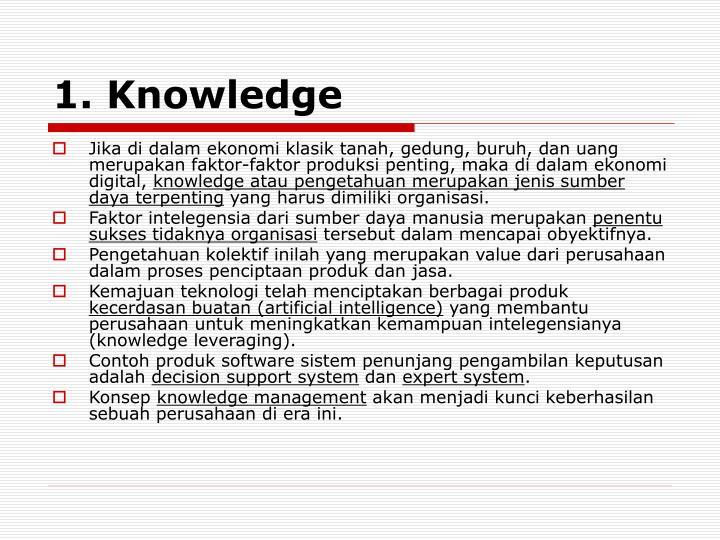 1. Knowledge