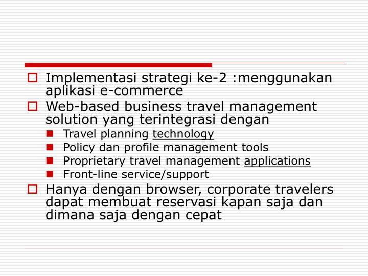 Implementasi strategi ke-2 :menggunakan aplikasi e-commerce