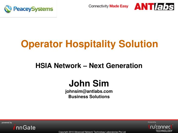 Operator hospitality solution