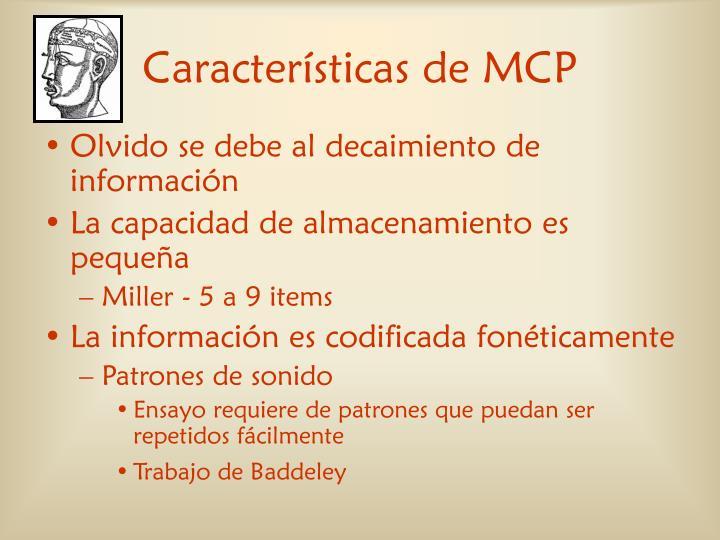 Características de MCP