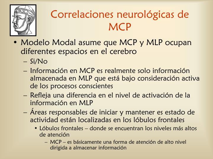 Correlaciones neurológicas de MCP
