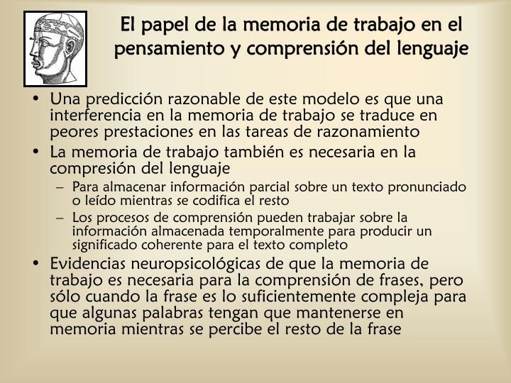 El papel de la memoria de trabajo en el pensamiento y comprensión del lenguaje