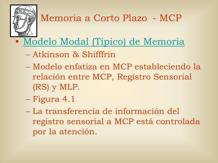 Memoria a Corto Plazo - MCP
