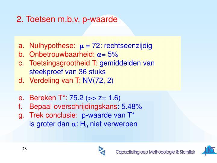 2. Toetsen m.b.v. p-waarde