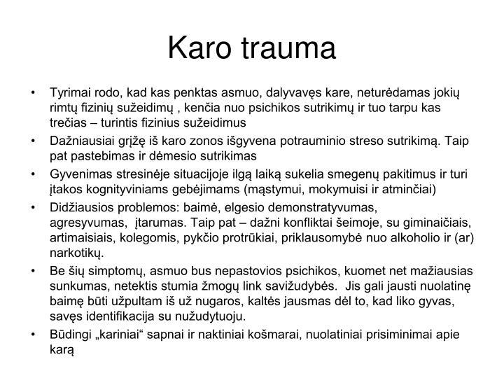 Karo trauma