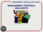 management controls and audits