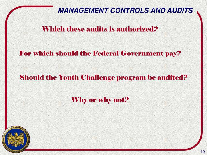 Which these audits is authorized?