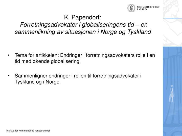 K. Papendorf: