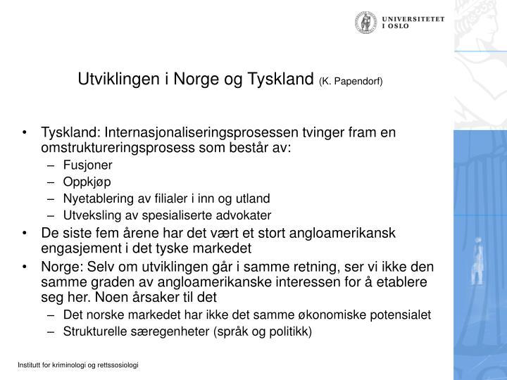 Utviklingen i Norge og Tyskland