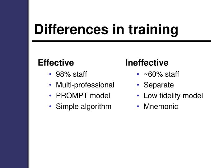 Differences in training
