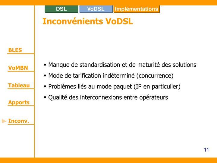 Inconvénients VoDSL