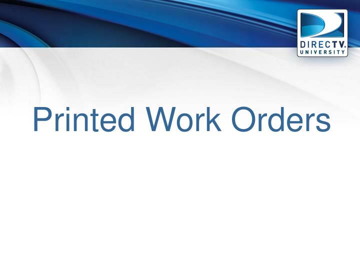 Printed Work Orders