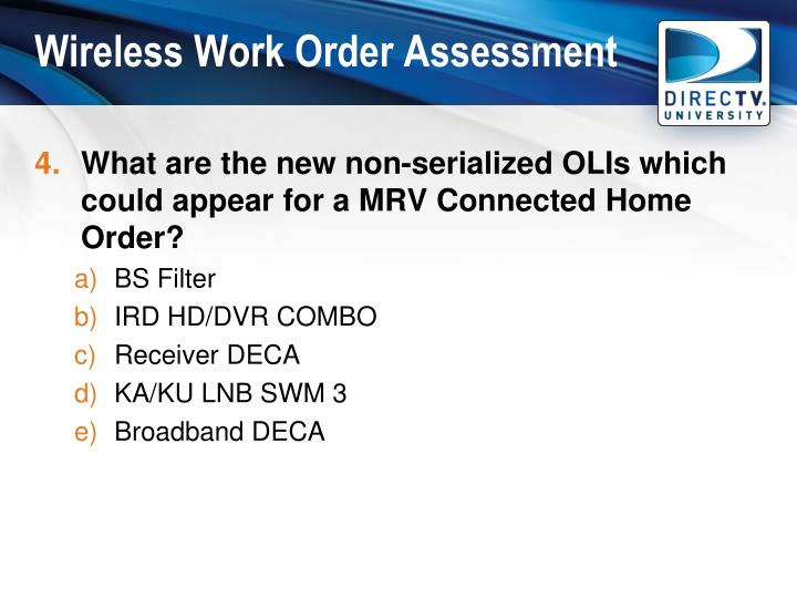 Wireless Work Order Assessment