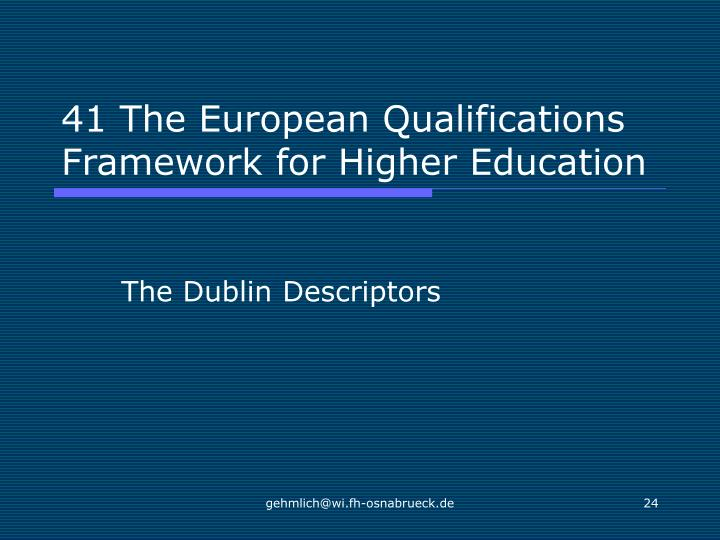 41 The European Qualifications Framework for Higher Education