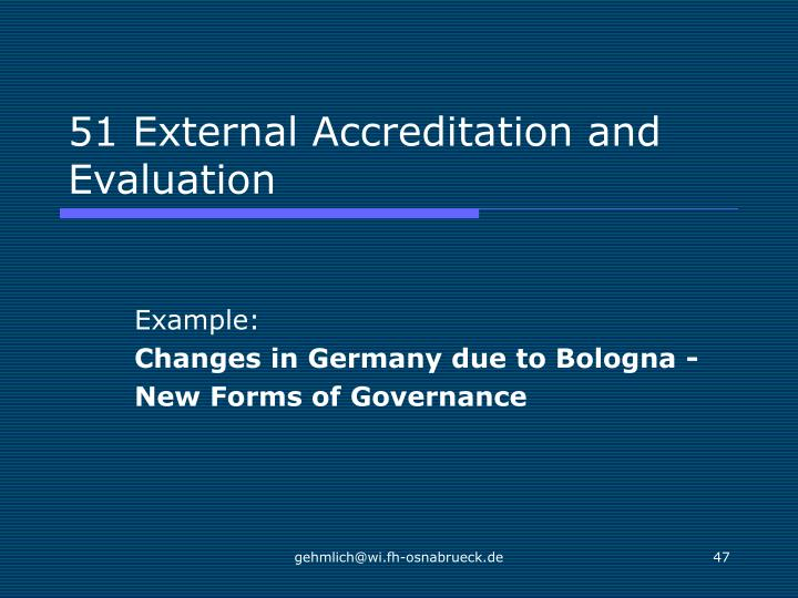 51 External Accreditation and Evaluation
