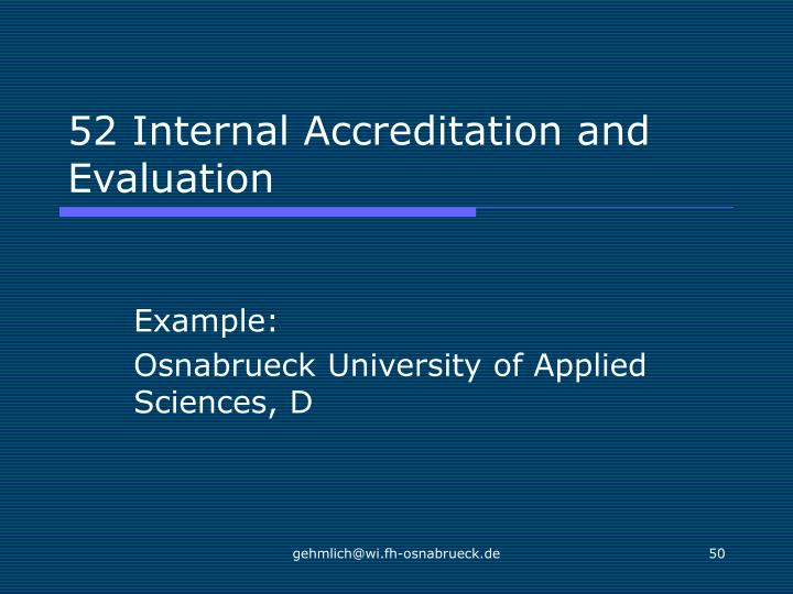 52 Internal Accreditation and Evaluation