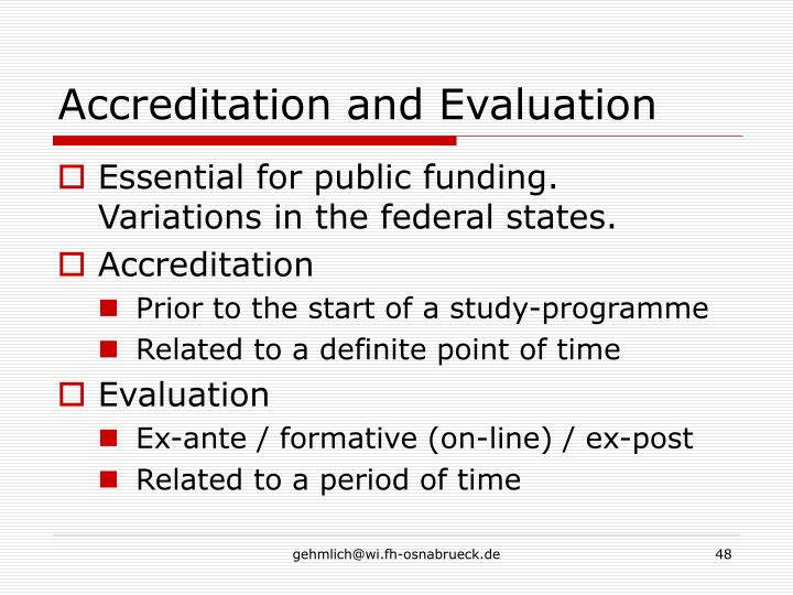 Accreditation and Evaluation