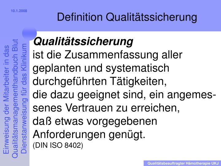 Definition Qualitätssicherung