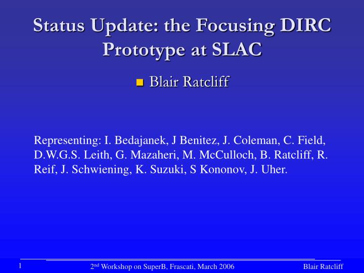 Status update the focusing dirc prototype at slac