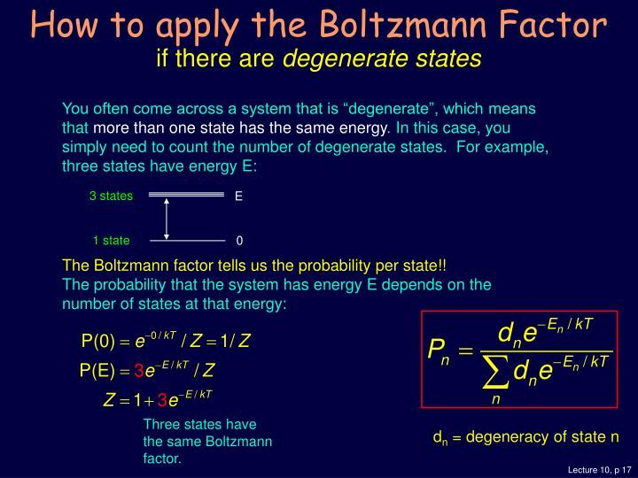 How to apply the Boltzmann Factor