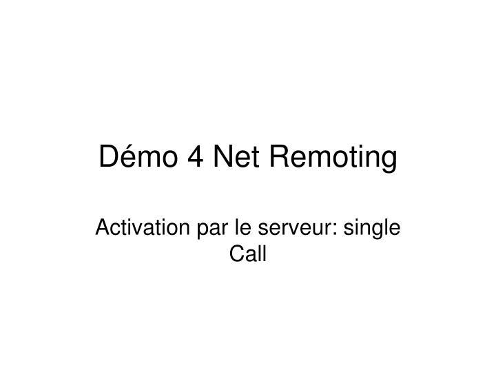 Démo 4 Net Remoting