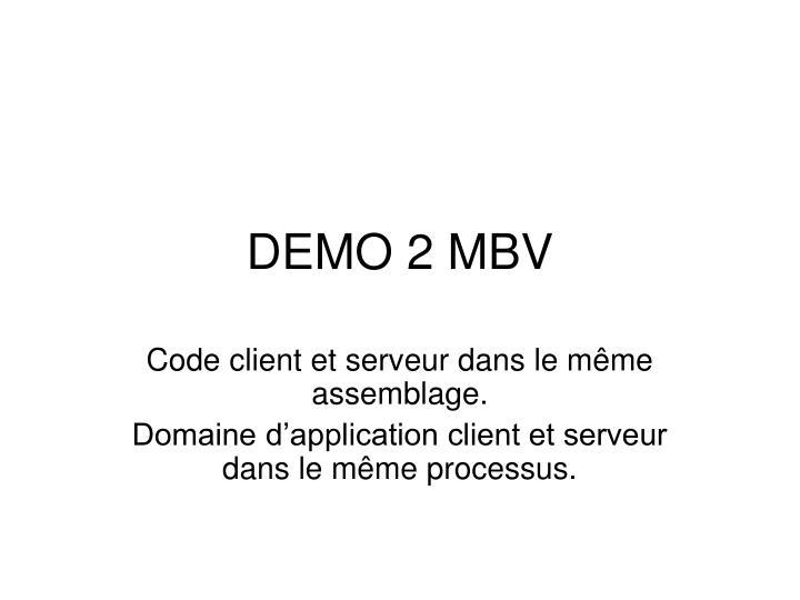 DEMO 2 MBV