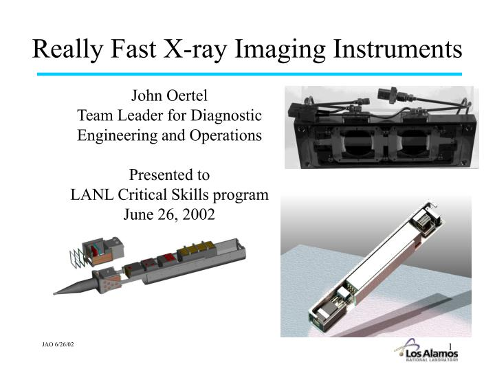 Really fast x ray imaging instruments