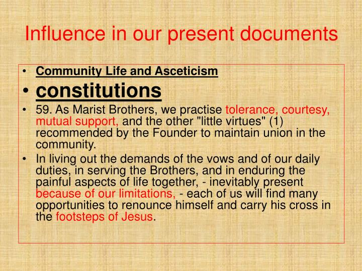 Influence in our present documents