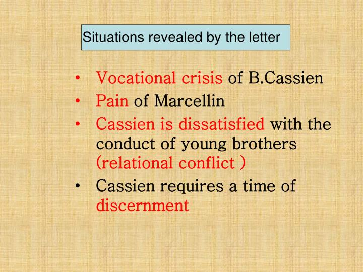 Situations revealed by the letter