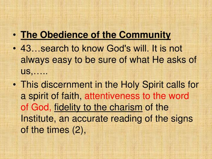 The Obedience of the Community