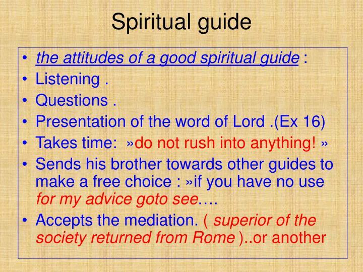 Spiritual guide