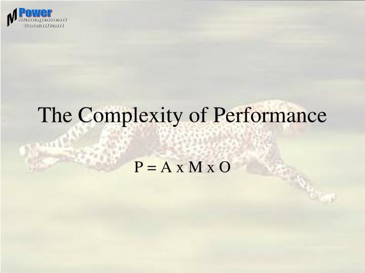 The Complexity of Performance