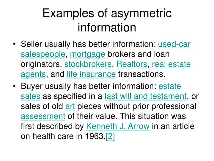 Examples of asymmetric information