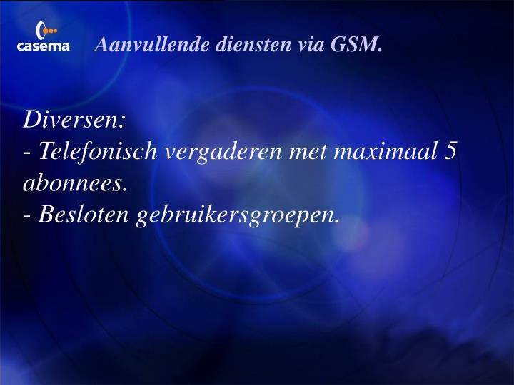 Aanvullende diensten via GSM.